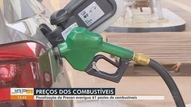 Preços dos combustíveis de 61 postos de Macapá são fiscalizados pelo Procon - Preços dos combustíveis de 61 postos de Macapá são fiscalizados pelo Procon