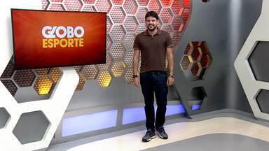 Veja a íntegra do Globo Esporte AM desta sexta-feira, dia 9 - Apresentação de Thiago Guedes