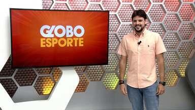 Veja a íntegra do Globo Esporte AM desta quarta-feira, dia 14 - Veja a íntegra do Globo Esporte AM desta quarta-feira, dia 14