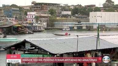 Mais de 100 mil pessoas foram afetadas pelas cheias no Amazonas - Confira a reportagem de Luciano Abreu