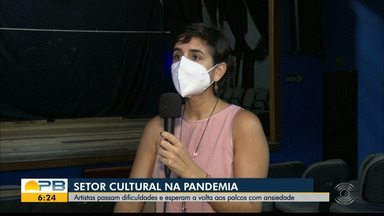 Artistas enfrentam dificuldade por causa da pandemia, na PB - Setor Cultural continua sendo impactado