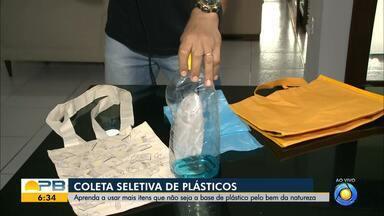 Saiba como usar itens ecologicamente corretos - Especialista explica como substituir o plástico
