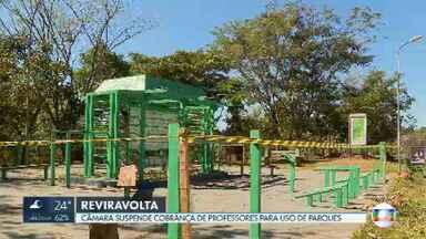 Câmara Legislativa suspende cobrança de taxa para professores de educação física que usam parques - A cobrança estava prevista em uma instrução normativa, publicada no Diário Oficial pelo Ibram.