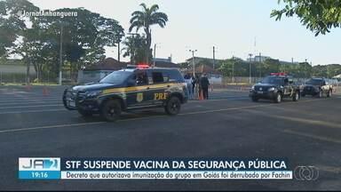 STF suspende vacinação para segurança pública em Goiás - Decreto que autorizava imunização do grupo em Goiás foi derrubado por Edson Fachin.
