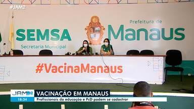 Profissionais da educação e PCDs podem se cadastrar para vacina contra Covid em Manaus - Profissionais da educação e PCDs podem se cadastrar para vacina contra Covid em Manaus