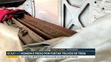 Homem é preso no norte do estado por furtar trilhos de trem - Um pedaço de 5 metros estava sendo levado em um veículo