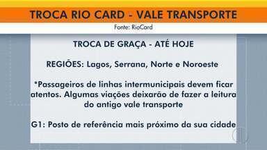 Troca gratuita de vale-transporte para Riocard Mais termina nesta sexta; saiba onde trocar - Prazo é para cidades das regiões dos Lagos, Serrana, Norte e Noroeste Fluminense.