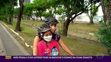 Mãe pedala o dia inteiro para alimentar o sonho da filha ginasta - Mãe pedala o dia inteiro para alimentar o sonho da filha ginasta