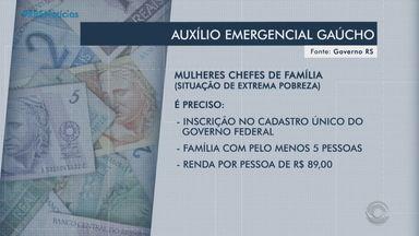 Mulheres chefes de família serão o primeiro grupo à receber o auxílio do Governo do RS - Cerca de oito mil mulheres já tem o cadastro aprovado e irão receber R$ 800 em parcela única.