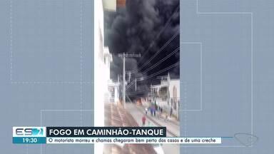 Motorista de caminhão-tanque morre em explosão no ES - Veja a seguir.