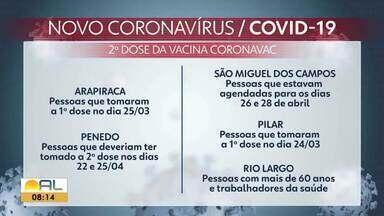 Veja como está a aplicação da 2ª dose da CoronaVac em municípios de Alagoas - Além disso, profissionais da Educação começam a ser vacinados na quarta.