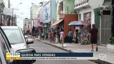 Santarém registra queda no comércio varejista em março - Confira na reportagem.