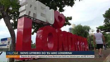 """Zona Norte terá novo letreiro do 'Eu Amo Londrina"""" - Letreiro como o instalado no Igapó 2, deve custar até R$ 31,5 mil."""