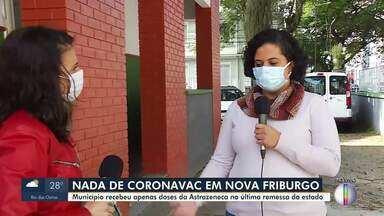 Nova Friburgo recebeu apenas doses de AstraZeneca na última remessa enviada pelo Estado - Secretaria de Estado de Saúde não enviou remessas de Coronavac porque município não está com doses atrasadas.