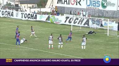 Campinense anuncia goleiro Mauro Iguatu, ex-Treze - Goleiro, um dos responsáveis pelo acesso à Série C pelo Galo em 2018, desembarca na Toca da Raposa com o mesmo objetivo
