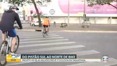 Primeira ciclovia de Taguatinga vai ligar o Pistão sul ao norte - Projeto de R$ 40 milhões prevê ciclovia de 44 km.