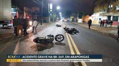 Motociclista morre em acidente no norte do estado - Foi na BR-369 em Arapongas. Outras duas pessoas ficaram feridas