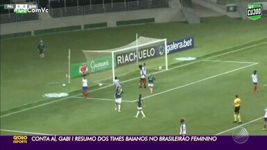 Conta aí, Gabi! Confira resumos dos times baianos no Campeonato Brasileiro Feminino - Veja como foram os jogos, com Gabrielle Gomes.