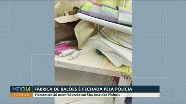 Fábrica de balões é fechada pela polícia em São José dos Pinhais - Homem de 46 anos foi preso com cerca de 20 balões.