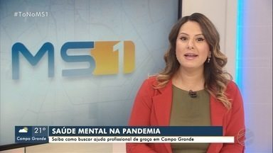 Saúde mental na pandemia: saiba como buscar ajuda de graça em Campo Grande - É possível fazer acompanhamento pelo SUS e também em clínicas de universidades