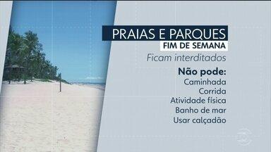 Parques e praias ficam fechados no fim de semana devido à pandemia - Nas praias, não será possível usar calçadão e faixa de areia.