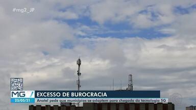 Desatualização da legislação pode atrasar implemento da tecnologia 5G em Juiz de Fora - Lei que rege o setor de telecomunicações é de 2015. Anatel alerta para que cidades revejam regulação para o segmento.