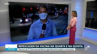 Fortaleza faz repescagem para quem perdeu agendamento na 3º fase - Confira mais notícias em g1.globo.com/ce
