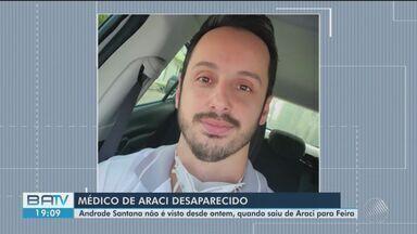 Médico que mora em Araci e atende em Tucano desaparece após ir para Feira de Santana - Carro dele foi encontrado sem sinais de violência. Amigos dizem que ele não tem família na Bahia.