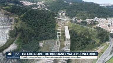 Governo de SP quer conceder trecho norte do Rodoanel para terminar obra - Empresa vencedora será responsável por finalizar obra sem custo ao estado e poderá explorar pedágio.