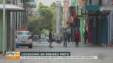 Ribeirão Preto, SP, reforça fiscalização do 'lockdown' no final de semana - Cidade está com medidas mais restritivas para conter a Covid-19. Ação tem como objetivo evitar festas clandestinas e aglomerações.