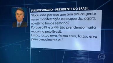 Bolsonaro debocha das manifestações por mais vacinas e pelo impeachment dele - O presidente falou para apoiadores, na saída do Palácio da Alvorada, que a adesão foi pequena por falta de dinheiro e maconha.