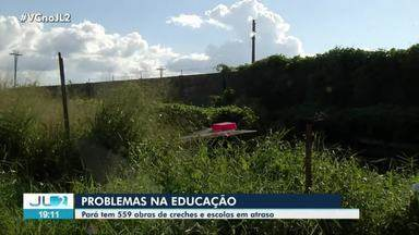 Pará registra mais de 550 obras em atraso em escolas e creches - Pará registra mais de 550 obras em atraso em escolas e creches