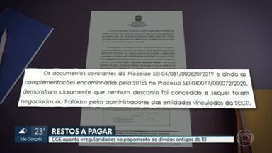 Controladoria do Estado aponta problemas em pagamentos de fornecedores - CGE viu irregularidade nos chamados Restos a Pagar da Secretaria de Ciência e Tecnologia.