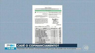 Repasses em atraso comprometem serviços de saúde em municípios do Piauí - Repasses em atraso comprometem serviços de saúde em municípios do Piauí