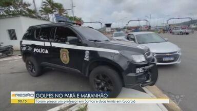 Suspeitos de aplicar golpes nos estados do Pará e Maranhão são presos na Baixada Santista - Segundo a polícia, eles invadiam o sistema da empresa de energia elétrica para fraudar as contas.