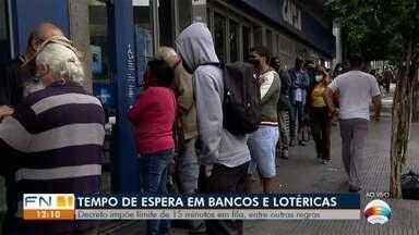 Decreto impõe limite de 15 minutos em filas de lotéricas e bancos em Presidente Prudente - Ônibus não poderão ter passageiros em pé.