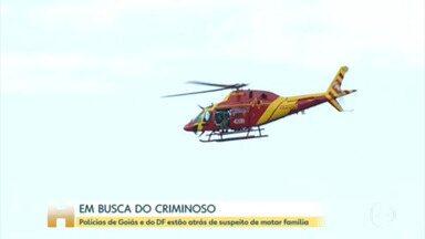 Polícias de Goiás e do DF estão atrás de suspeito de matar família - As polícias de Goiás e do Distrito Federal estão mobilizadas para capturar de um criminoso suspeito de matar quatro pessoas de uma família e espalhar terror entre moradores de cidades do Centro-Oeste do país. Já são oito dias de buscas.