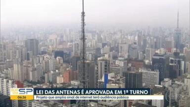 Lei das Antenas é aprovada em 1º turno - Projeto que amplia sinal de internet terá audiência pública
