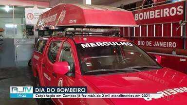 Dia do Bombeiro: Corporação em Campos já fez mais de 2 mil atendimentos em 2021 - Bombeiros trabalham de domingo a domingo, 24 horas por dia para salvar milhares de vidas.