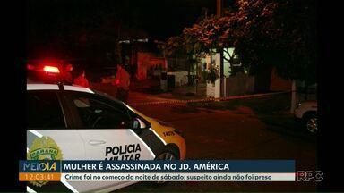 Mulher de 26 anos é assassinada no Jardim América - Suspeito ainda não foi preso.