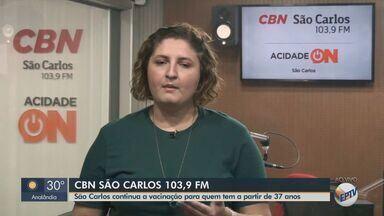 São Carlos continua vacinação contra Covid em pessoas de 37 anos - Veja as informações com Marina Lacerda, da CBN.