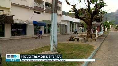 Pequeno terremoto foi registrado em Pancas - Assista a seguir.