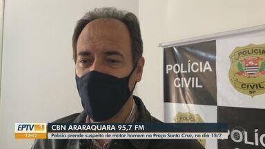Polícia prende suspeito de matar homem na Praça Santa Cruz em Araraquara - Veja as informações com Rafael de Paula, da CBN.