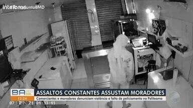 Assaltos constantes assustam moradores do bairro do Politeama, em Salvador - Comerciantes e moradores denunciam violência e falta de policiamento no bairro.