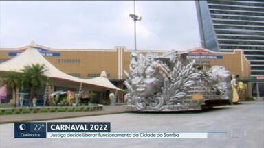 Justiça decide liberar funcionamento da Cidade do Samba - Espaço estava interditado até que houvesse uma reestruturação para minimizar riscos de incêndio.