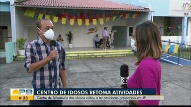 Centro de Referência dos Idosos volta a ter atividades presenciais, em João Pessoa - O centro estava fechado por causa da pandemia.