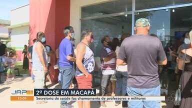 Procura pela 2ª dose da vacina contra Covid-19 tem grande procura em Macapá - Capital direcionou postos para atender público de profissionais da educação e Forças Armadas. Prefeitura também iniciou repescagem para quem não tomou a 1ª dose.