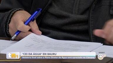 Câmara de Vereadores de Bauru vota relatório da 'CEI da Água' - O relatório final da Comissão Especial de Inquérito (CEI) criada para analisar a execução do Plano Diretor de Água de Bauru vai ser apreciado na sessão desta segunda-feira (9) da Câmara de Vereadores.