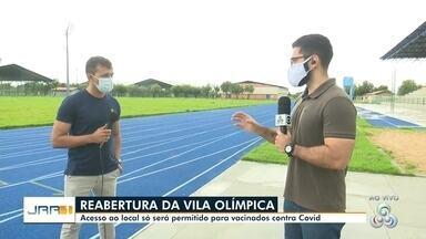 Vila Olimpica é reaberta em Boa Vista apenas para vacinados contra a Covid-19 - Na entrada, será solicitado um documento de identificação e o cartão de vacina com ao menos a primeira dose.