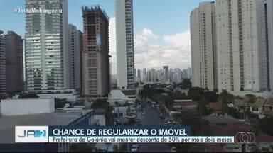 Prefeitura de Goiânia mantém desconto de 50% para regularização do imóvel - Medida vale por mais dois meses.
